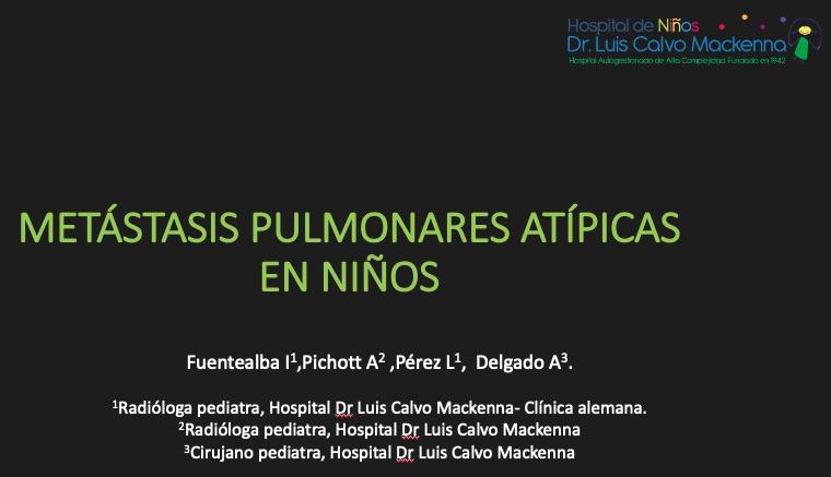 Metástasis pulmonares atípicas en niños