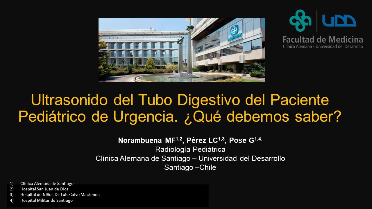 Ultrasonido del Tubo Digestivo del Paciente Pediátrico de Urgencia. ¿Qué debemos saber?